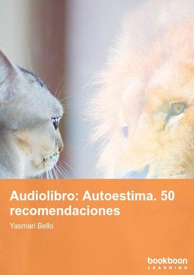 Audiolibro: Autoestima. 50 recomendaciones