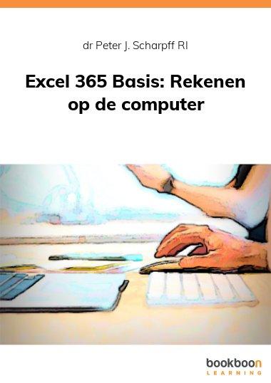 Excel 365 Basis: Rekenen op de computer