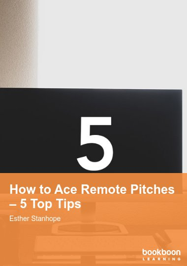 How to Ace Remote Pitches – 5 Top Tips