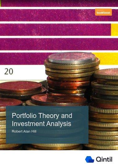 Portfolio Theory and Investment Analysis