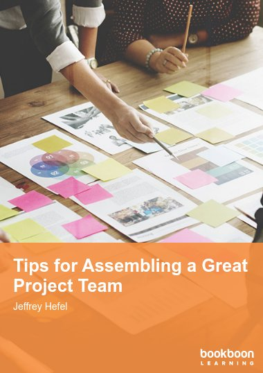 Tips for Assembling a Great Project Team