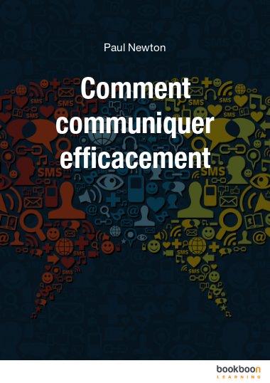Comment communiquer efficacement