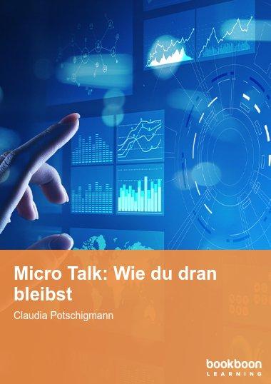 Micro Talk: Wie du dran bleibst