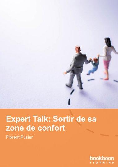 Expert Talk: Sortir de sa zone de confort