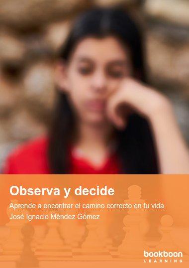 Observa y decide