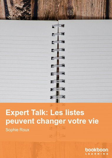 Expert Talk: Les listes peuvent changer votre vie