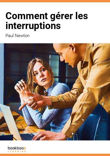 Comment gérer les interruptions