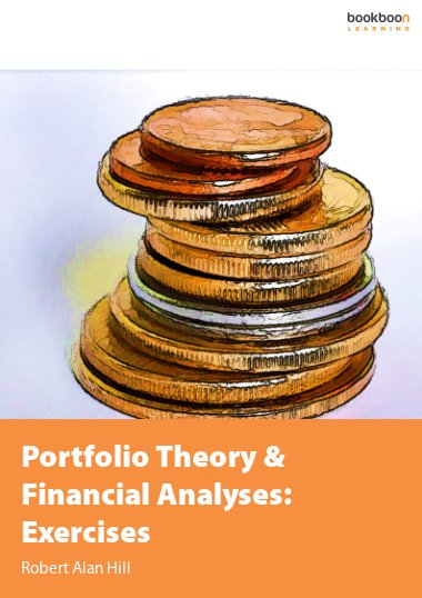 Portfolio Theory & Financial Analyses: Exercises