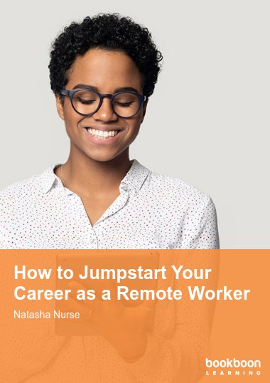 How to Jumpstart Your Career as a Remote Worker