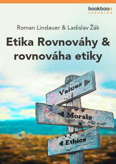 Etika Rovnováhy & rovnováha etiky