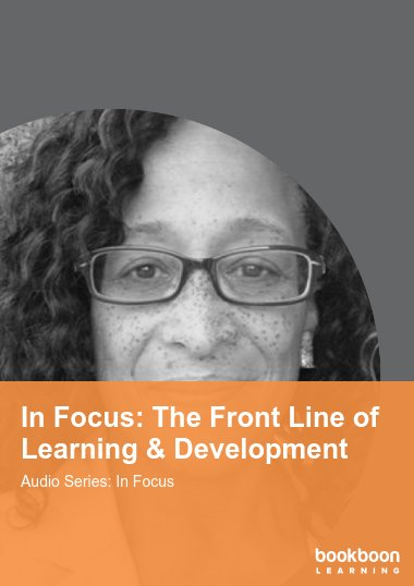 In Focus: The Front Line of Learning & Development