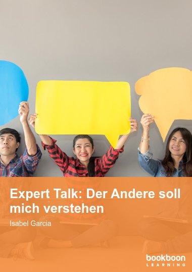 Expert Talk: Der Andere soll mich verstehen