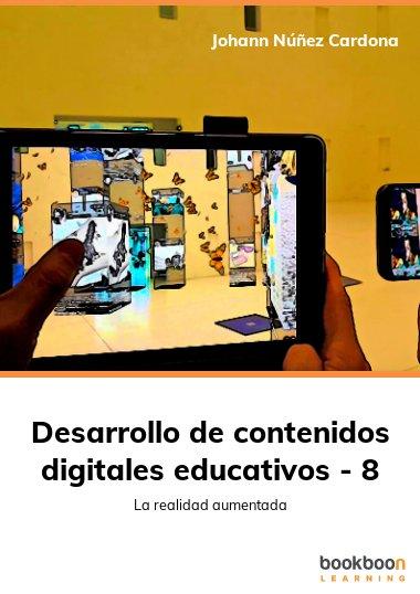Desarrollo de contenidos digitales educativos - 8
