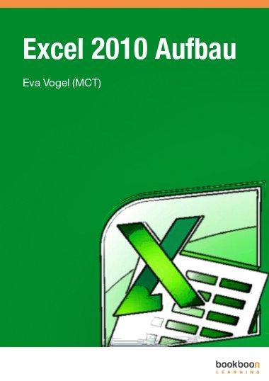 Excel 2010 Aufbau