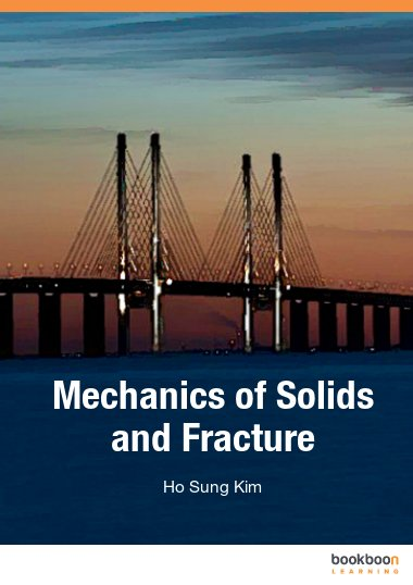 Mechanics of Solids and Fracture