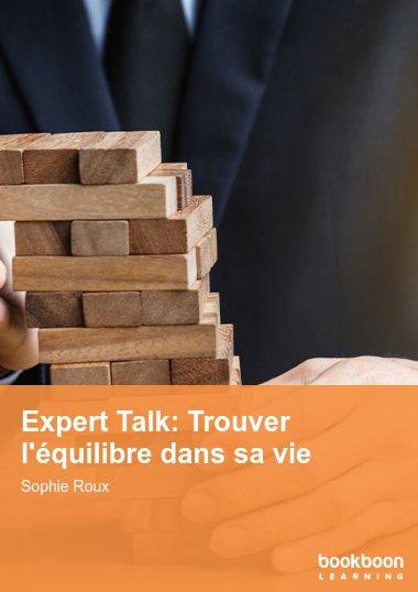 Expert Talk: Trouver l'équilibre dans sa vie