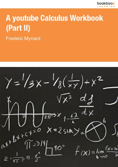 A youtube Calculus Workbook (Part II)