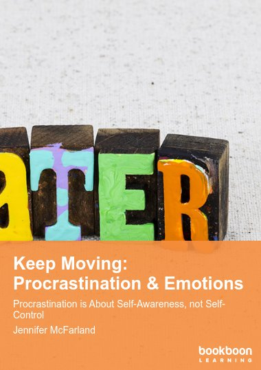 Keep Moving: Procrastination & Emotions