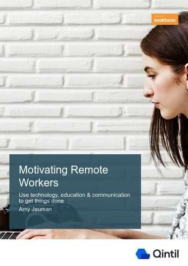 Motivating Remote Workers