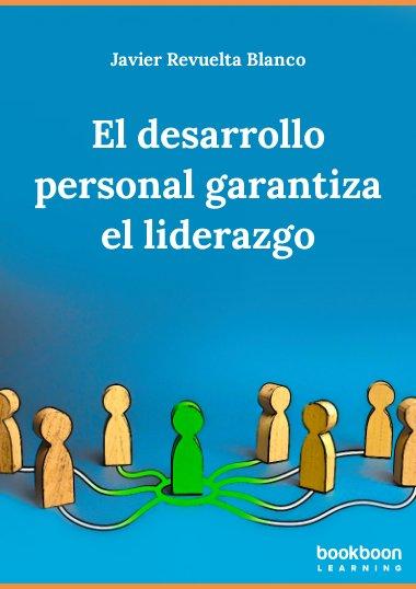 El desarrollo personal garantiza el liderazgo