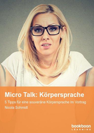 Micro Talk: Körpersprache
