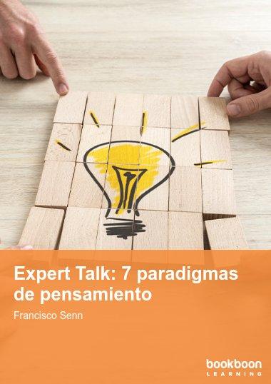 Expert Talk: 7 paradigmas de pensamiento