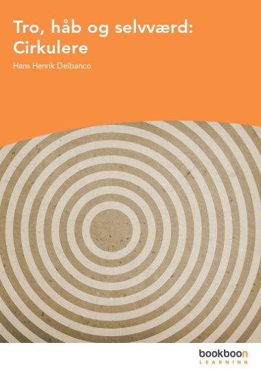 Tro, håb og selvværd: Cirkulere
