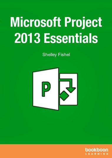 Microsoft Project 2013 Essentials