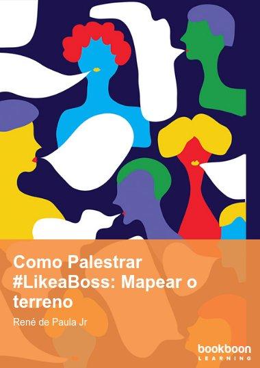 Como Palestrar #LikeaBoss: Mapear o terreno