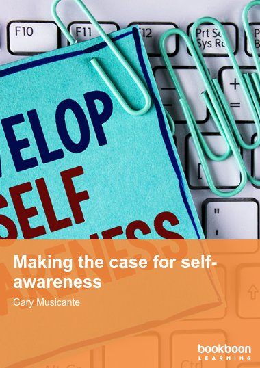 Making the case for self-awareness