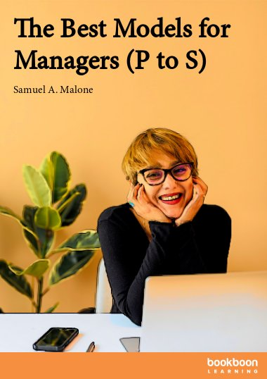 The Best Models for Managers (P to S)