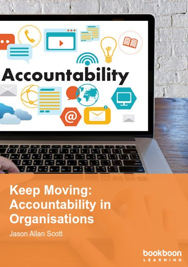 Keep Moving: Accountability in Organisations