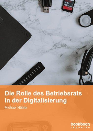 Die Rolle des Betriebsrats in der Digitalisierung