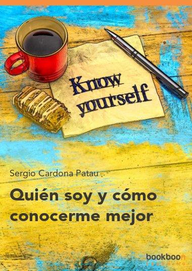 Quién soy y cómo conocerme mejor