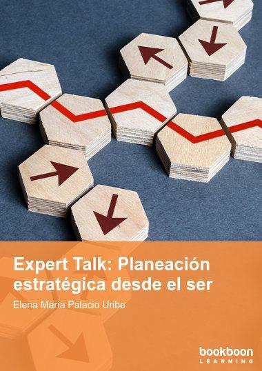 Expert Talk: Planeación estratégica desde el ser