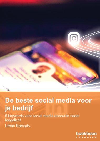De beste social media voor je bedrijf