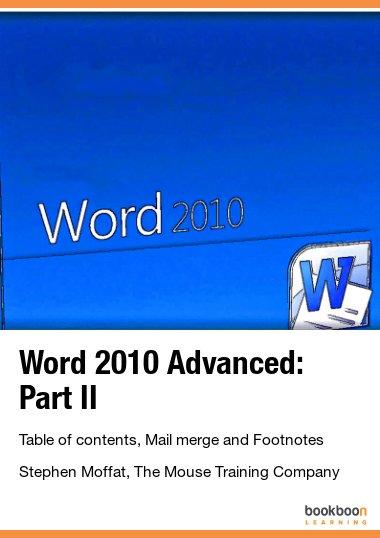 Word 2010 Advanced: Part II