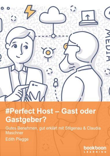 #Perfect Host – Gast oder Gastgeber?