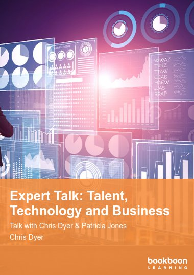 Expert Talk: Talent, Technology and Business