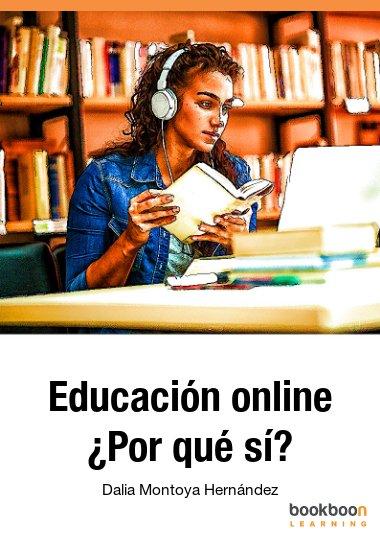 Educación online ¿Por qué sí?
