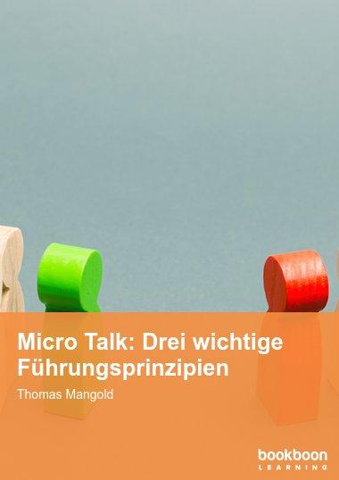 Micro Talk: Drei wichtige Führungsprinzipien