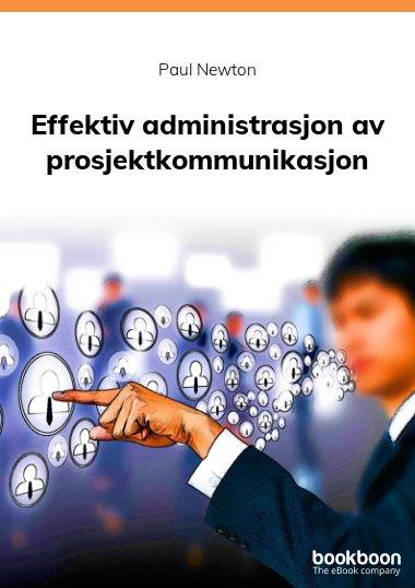 Effektiv administrasjon av prosjektkommunikasjon