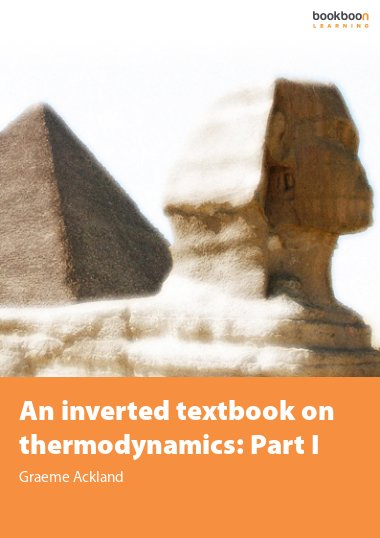 An inverted textbook on thermodynamics: Part I
