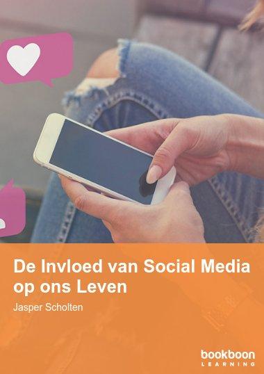 De Invloed van Social Media op ons Leven