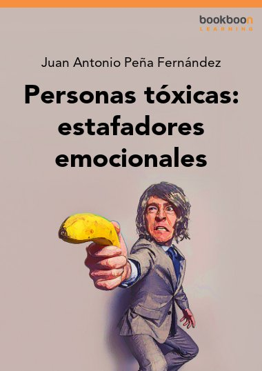Personas tóxicas: estafadores emocionales