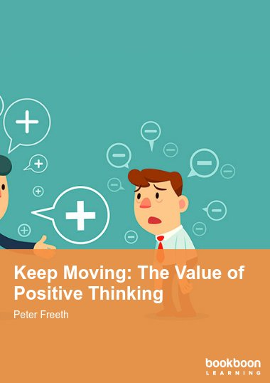 Keep Moving: The Value of Positive Thinking