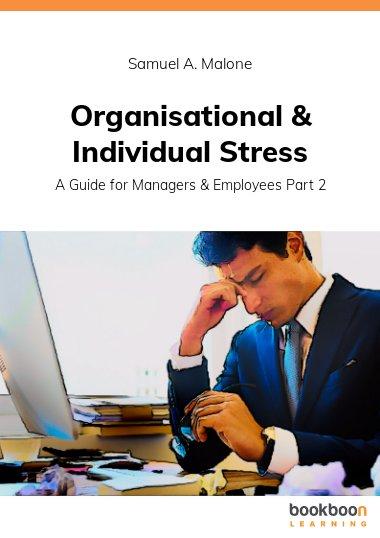 Organisational & Individual Stress
