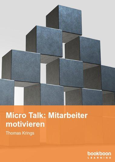 Micro Talk: Mitarbeiter motivieren