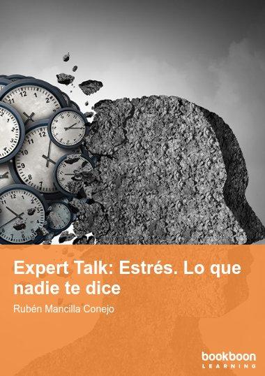 Expert Talk: Estrés. Lo que nadie te dice
