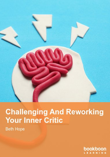 Challenging And Reworking Your Inner Critic